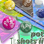 Pot Shots ii by Various Artists