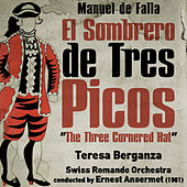 Manuel de Falla: El Sombrero de Tres Picos [The Three Cornered Hat] (1961) by Teresa Berganza