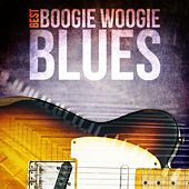 Best - Boogie Woogie Blues by Various Artists