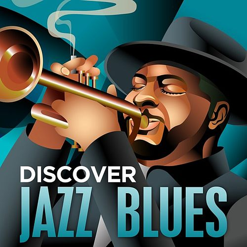 Discover - Jazz Blues by Various Artists