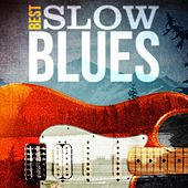 Best - Slow Blues von Various Artists