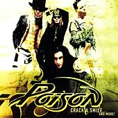 Crack A Smile...And More! by Poison