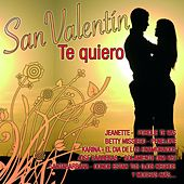 San Valentín Te Quiero by Various Artists