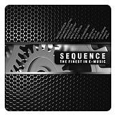 SEQUENCE-The Finest in E-Music by Various Artists