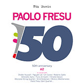 Paolo Fresu - !50 anni suonati #2 (Live) by Various Artists