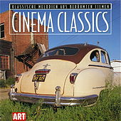 Cinema Classics (Classical Melodies From Famous Films) by Various Artists