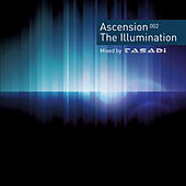 The Ascension 002 (The Illumination - Mixed By Tasadi) by Various Artists