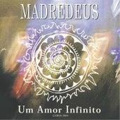 Um Amor Infinito von Madredeus