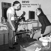 Hardcore Volume 1: 1974 - 1977 by DEVO