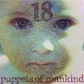 I'm Eighteen by Puppets of Mankind