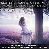 Mahler: Symphony No. 9 - Wagner: Siegfried Idyll by Various Artists