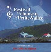 Festival en chanson de Petite-Vallée : l'année Pierre Flynn by Various Artists