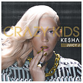 Crazy Kids by Kesha