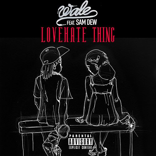 LoveHate Thing by Wale