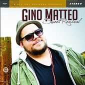 Sweet Revival by Gino Matteo