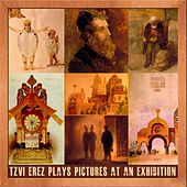 Mussorgsky: Pictures At an Exhibition (Piano) by Tzvi Erez