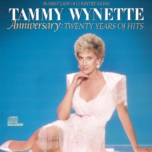 Anniversary: Twenty Years Of Hits by Tammy Wynette