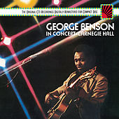 In Concert-Carnegie Hall by George Benson