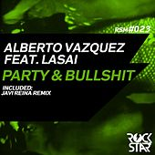 Party & Bullshit (Remixes) by Alberto Vazquez