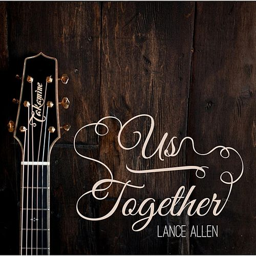 Us Together by Lance Allen