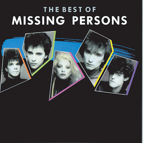 The Best Of Missing Persons von Missing Persons