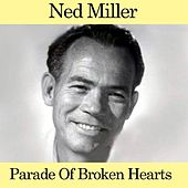 Parade of Broken Hearts by Ned Miller