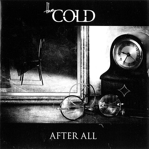 After All by The Cold