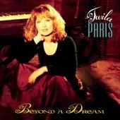 Beyond A Dream by Twila Paris
