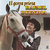 El Gorra Prieta by Rafael Buendia
