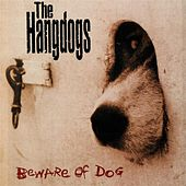 Beware Of Dog by The Hangdogs