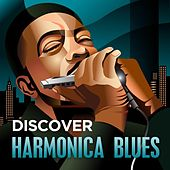 Discover - Harmonica Blues by Various Artists
