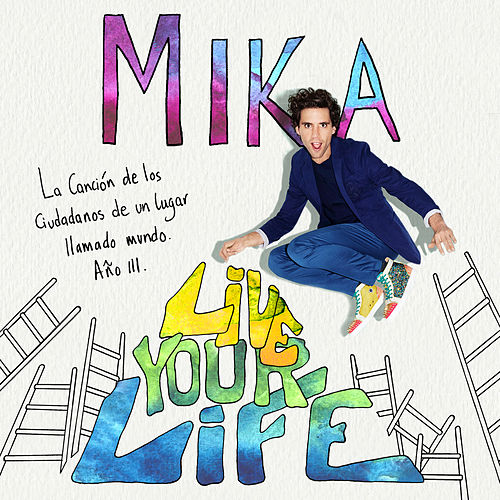 Live Your Life by Mika