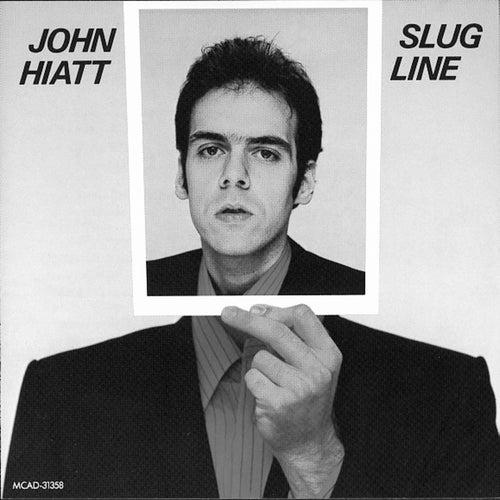Slug Line by John Hiatt