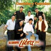 Corridos Y Corridos by Grupo Libra