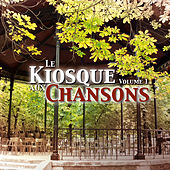 Le Kiosque Aux Chansons, Vol. 1 by Various Artists