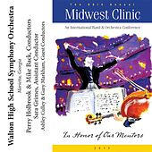 2012 Midwest Clinic: Walton High School Symphony Orchestra by Various Artists