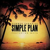 Summer Paradise (feat. MKTO) by Simple Plan