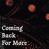 Coming Back For More by Marques Wyatt