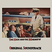 Theme from 'The High and the Mighty' (From 'The High and the Mighty' Original Soundtrack) by Dimitri Tiomkin