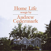 Home Life by Andrew Cedermark
