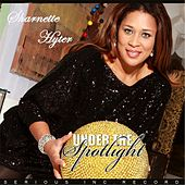 Under the Spotlight by Sharnette Hyter