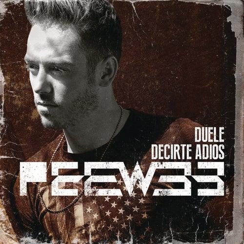 Duele Decirte Adiós by Peewee