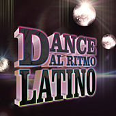 Dance, Al Ritmo Latino von Various Artists