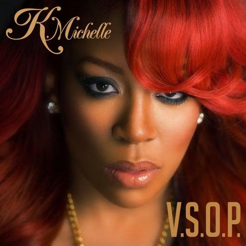 V.S.O.P. by K. Michelle