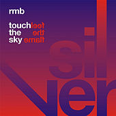 Touch The Sky/Feel The Flame by RMB