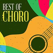Best of Choro by Various Artists