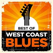 Best of West Coast Blues by Various Artists
