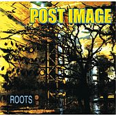 Roots by Post Image