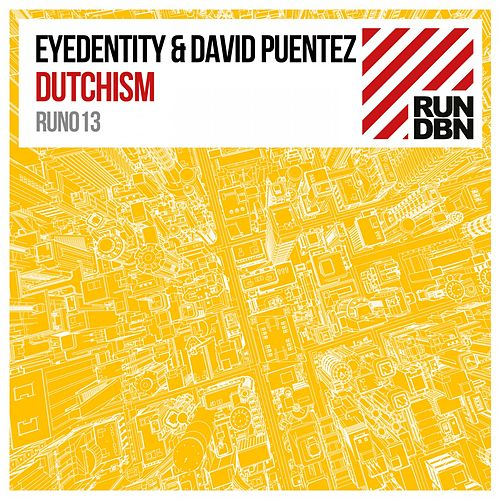 Dutchism by Eyedentity