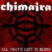 All That's Left Is Blood by Chimaira